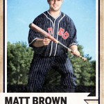 Matt Brown Oldtime Baseball Game